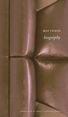 Biography By Frisch, Max/ Duarte, Birgit Schreyer (TRN)